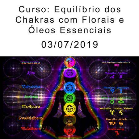 Curso-Equilibrio-dos-Chakras-com-Florais-e-oleos-Essenciais-03-07-2019-by-samia-aromaterapia