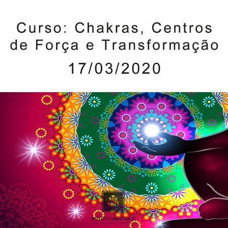 17-03-2020-Curso-Chakras-centros-de-Cura-e-Transformacao